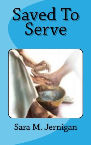 9781494357351: Saved To Serve