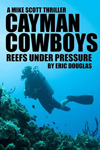 Cayman Cowboys (A Mike Scott Adventure) (Volume 1): Douglas, Eric