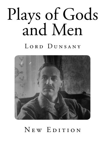 9781494360924: Plays of Gods and Men (Classic Drama)