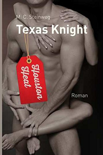9781494362232: Texas Knight - Houston Heat: 3