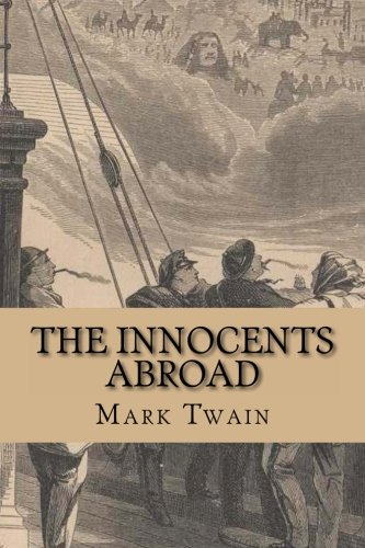 The Innocents Abroad: Twain, Mark