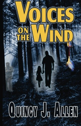 Voices on the Wind: The Spirit World Beckons: Allen, Quincy J