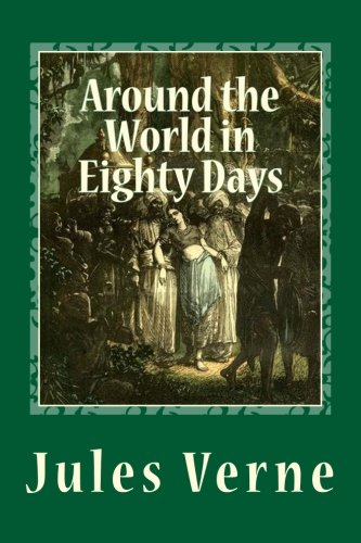 9781494376130: Around the World in Eighty Days: (Illustrated edition)