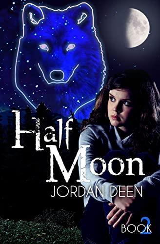 9781494378264: Half Moon: Volume 2 (The Crescent Trilogy)