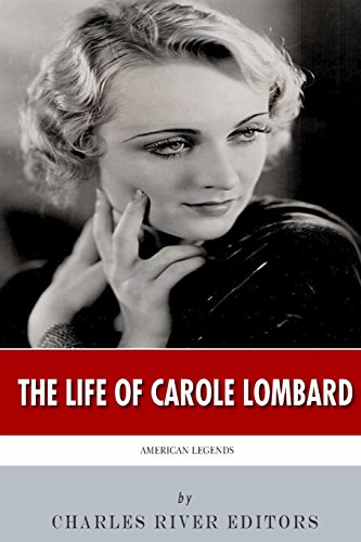 9781494379148: American Legends: The Life of Carole Lombard