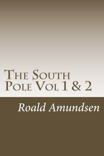 9781494381172: The South Pole