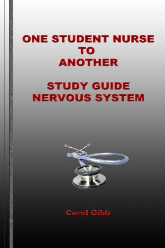 9781494381363: One Student Nurse To Another Study Guide Nervous System (Volume 6)