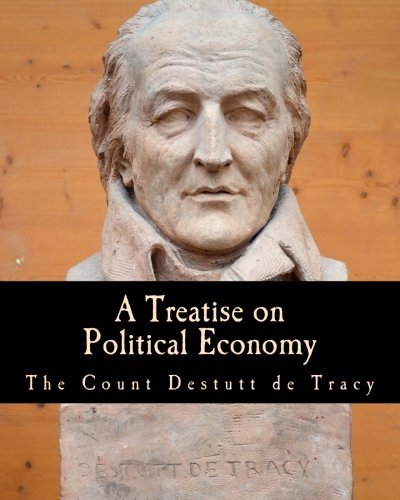 9781494382070: A Treatise on Political Economy (Large Print Edition)
