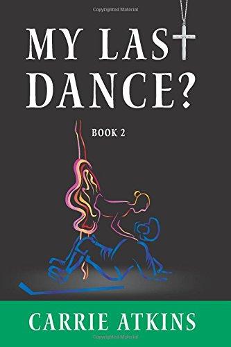 9781494382773: My Last Dance?