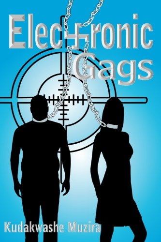9781494385286: Electronic Gags: An American Dystopia
