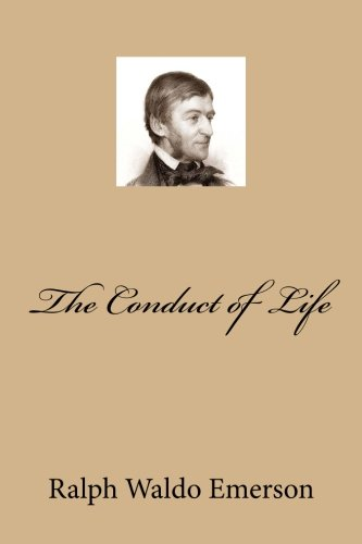 9781494391867: The Conduct of Life