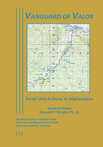 Vanguard of Valor: Small Unit Actions in: Carlson, Ph. D.,