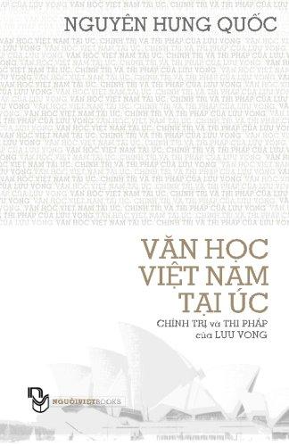 Van Hoc Viet Nam Tai Uc; Chinh: Nguyen, Quoc Hung