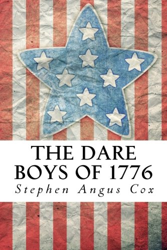 9781494394790: The Dare Boys of 1776