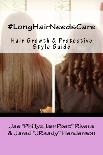 9781494397685: #LongHairNeedsCare: A Guide to Healthy Hair Growth & Natural Looking Protective Styles