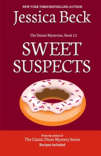 9781494399306: Sweet Suspects: Book 12 in The Donut Mysteries (Volume 12)