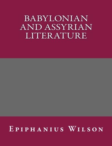 9781494400767: Babylonian and Assyrian Literature