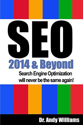 9781494401894: SEO 2014 & Beyond: Search engine optimization will never be the same again!