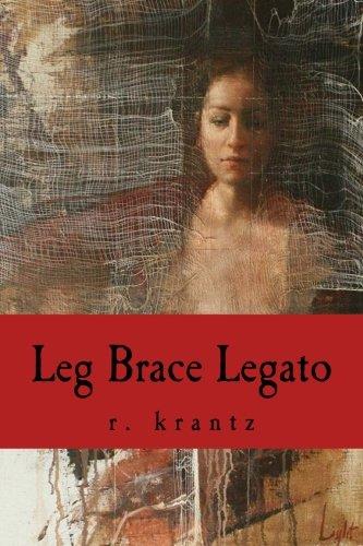 9781494402990: Leg Brace Legato