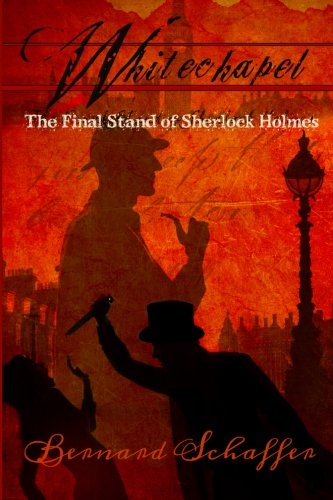 9781494406431: Whitechapel: The Final Stand of Sherlock Holmes (Jack the Ripper)