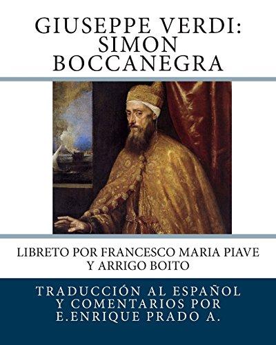 9781494408787: Giuseppe Verdi: Simon Boccanegra: Libreto por Francesco Maria Piave y Arrigo Boito (Opera en Espanol)