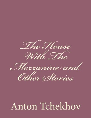 9781494410544: The House With The Mezzanine and Other Stories
