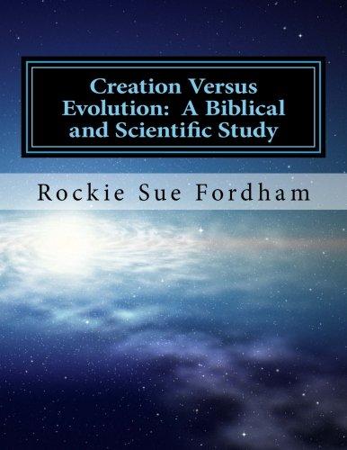 9781494411541: Creation Versus Evolution: A Biblical and Scientific Study