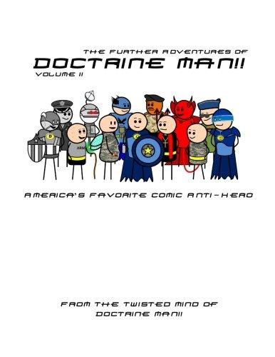 The Further Adventures of Doctrine Man!! Volume II (Volume 2): Doctrine Man!!