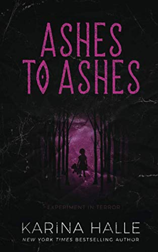 Ashes to Ashes (Experiment in Terror): Karina Halle