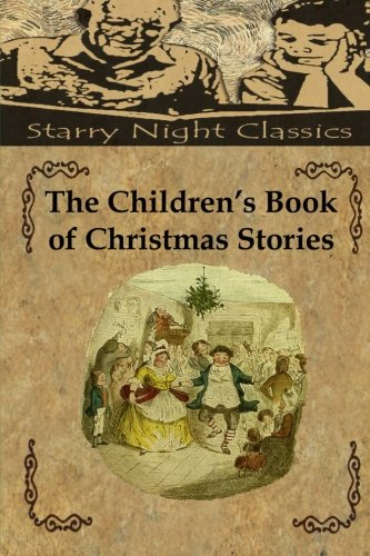 9781494416607: The Children's Book of Christmas Stories