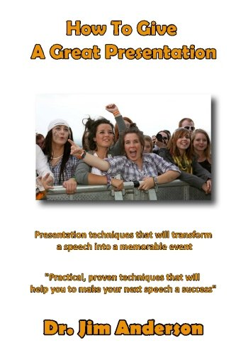 9781494419097: How To Give A Great Presentation: Presentation techniques that will transform a speech into a memorable event