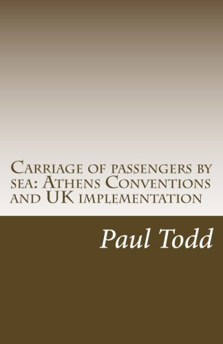 9781494419516: Carriage of passengers by sea: Athens Conventions and UK implementation