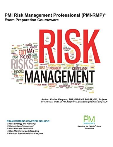 PMI Risk Management Professional (PMI-Rmp) Exam Preparation: Mangano, Vanina S.