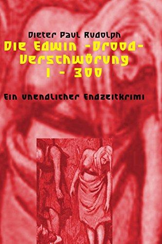 9781494431013: Die Edwin-Drood-Verschwörung 1 - 300