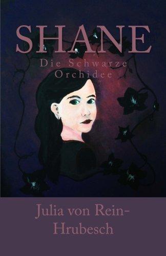 9781494432553: Shane: Die Schwarze Orchidee