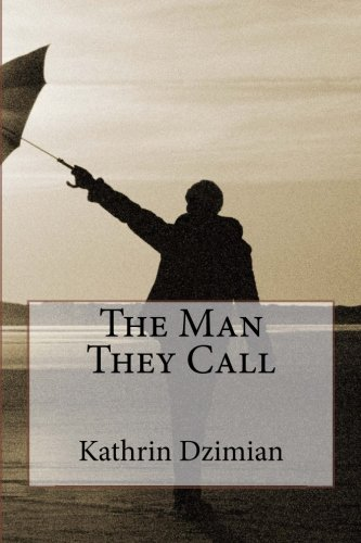 The Man They Call: Kathrin Dzimian
