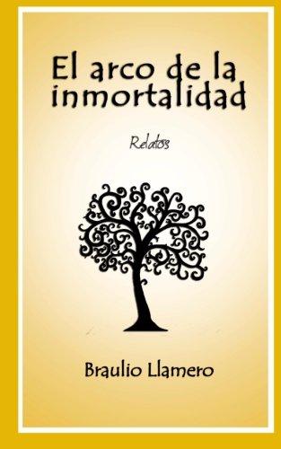 9781494432805: El arco de la inmortalidad: Relatos