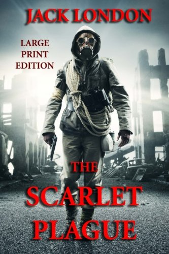 9781494437381: The Scarlet Plague - Large Print Edition