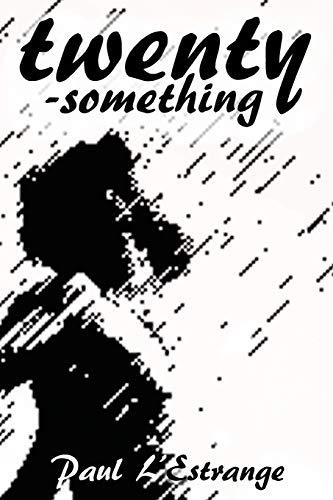 Twenty-something: L'Estrange, Paul