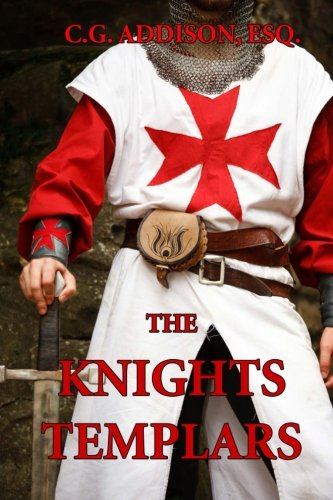 9781494440596: The Knights Templars: The History of the Knights Templar