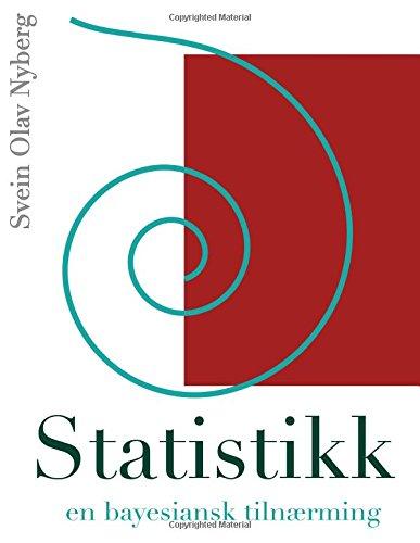 9781494441036: Statistikk: en bayesiansk tilnærming (Norwegian Edition)