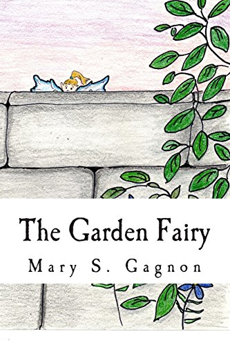 9781494443771: The Garden Fairy: A Story about Fairies