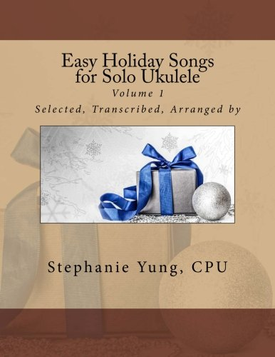 9781494445386: Easy Holiday Songs for Solo Ukulele: Volume 1