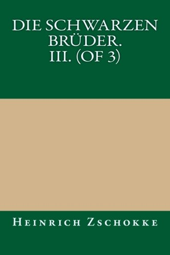 9781494445928: Die schwarzen Brüder. III. (of 3)