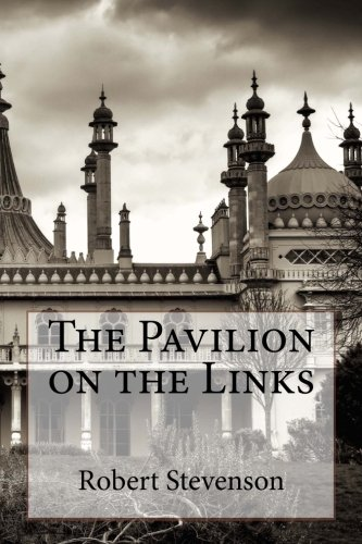 9781494447670: The Pavilion on the Links