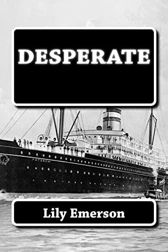 9781494450427: Desperate