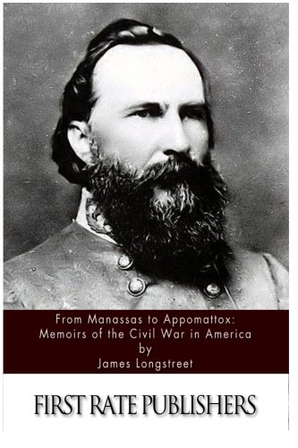 9781494451196: From Manassas to Appomattox: Memoirs of the Civil War in America