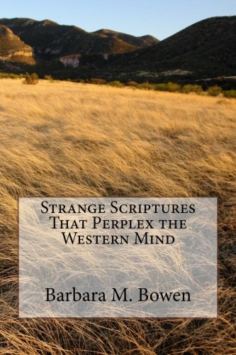9781494456443: Strange Scriptures That Perplex the Western Mind