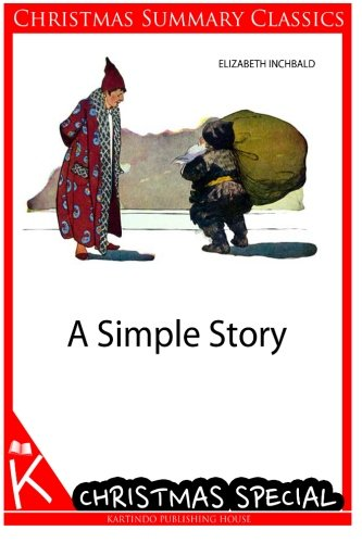 9781494458959: A Simple Story [Christmas Summary Classics]