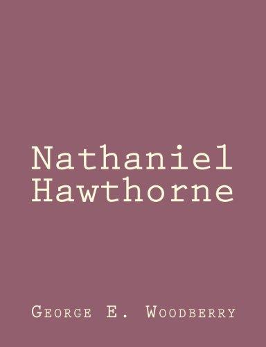9781494460327: Nathaniel Hawthorne